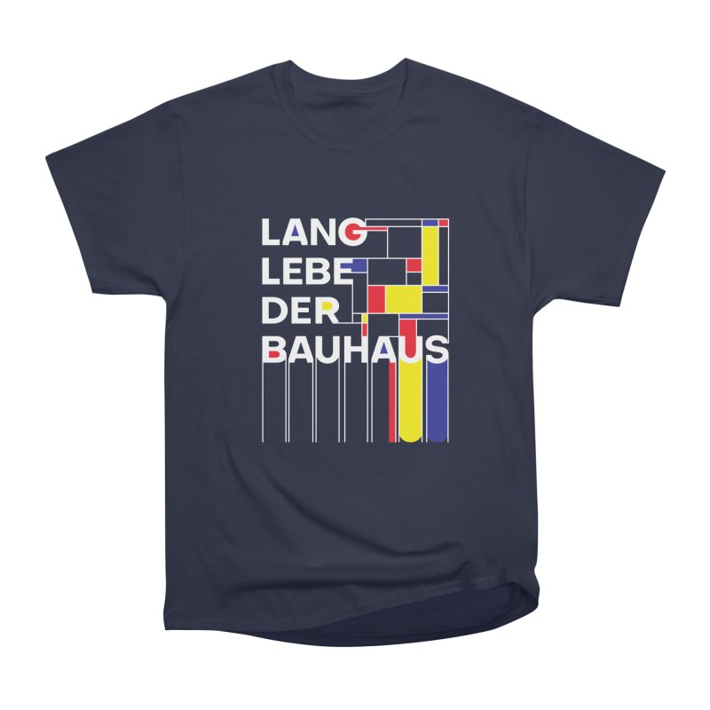 Long live the Bauhaus Women's Heavyweight Unisex T-Shirt by silenTOP Artist Shop