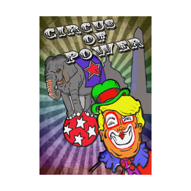 Circus of Power by silentrob668's Artist Shop
