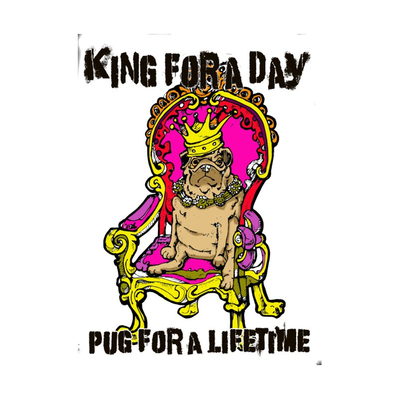 Pug - King for a Day by silentrob668's Artist Shop