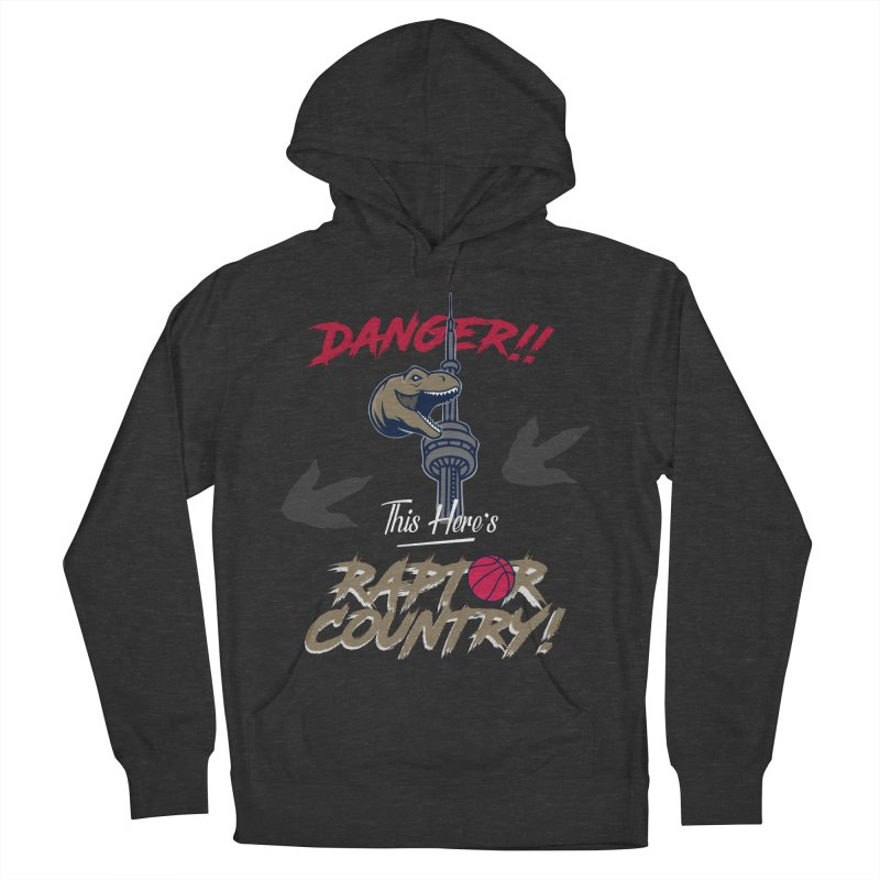 This Here's [Toronto] Raptor Country Women's French Terry Pullover Hoody by Silli Philli Produktionz