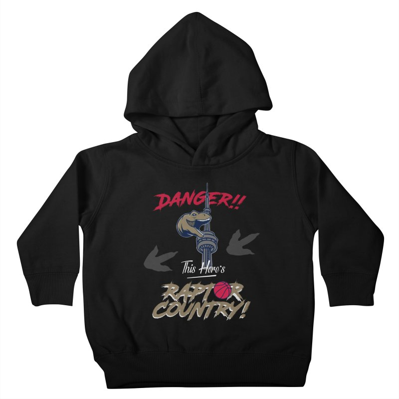 This Here's [Toronto] Raptor Country Kids Toddler Pullover Hoody by Silli Philli Produktionz