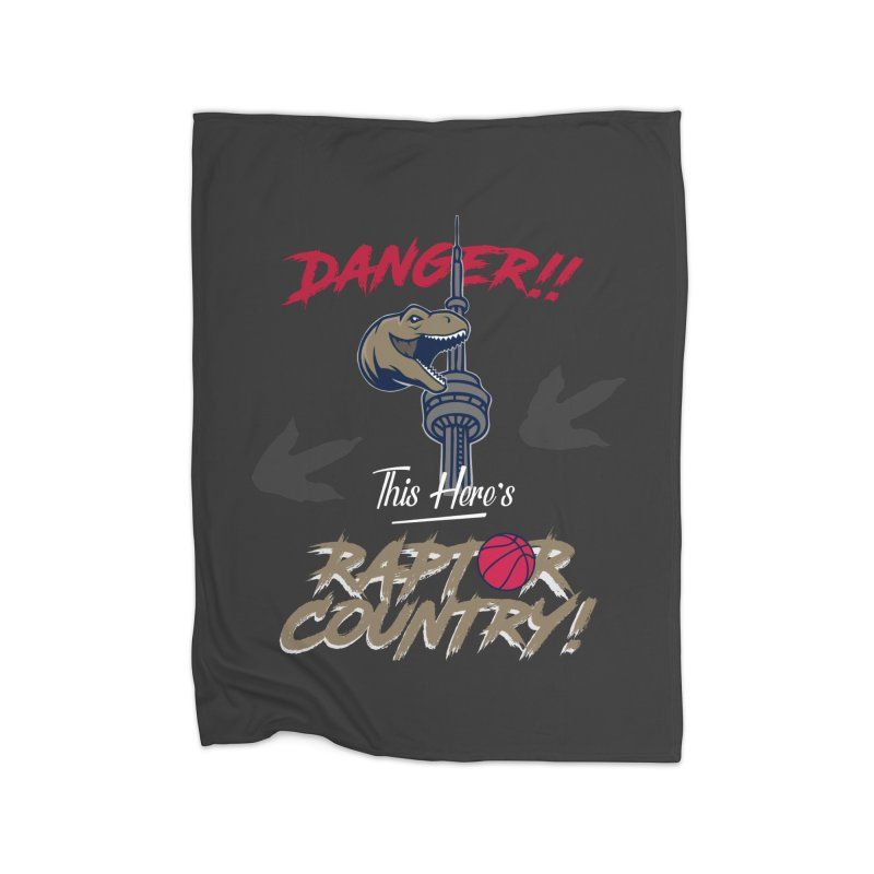 This Here's [Toronto] Raptor Country Home Fleece Blanket Blanket by Silli Philli Produktionz