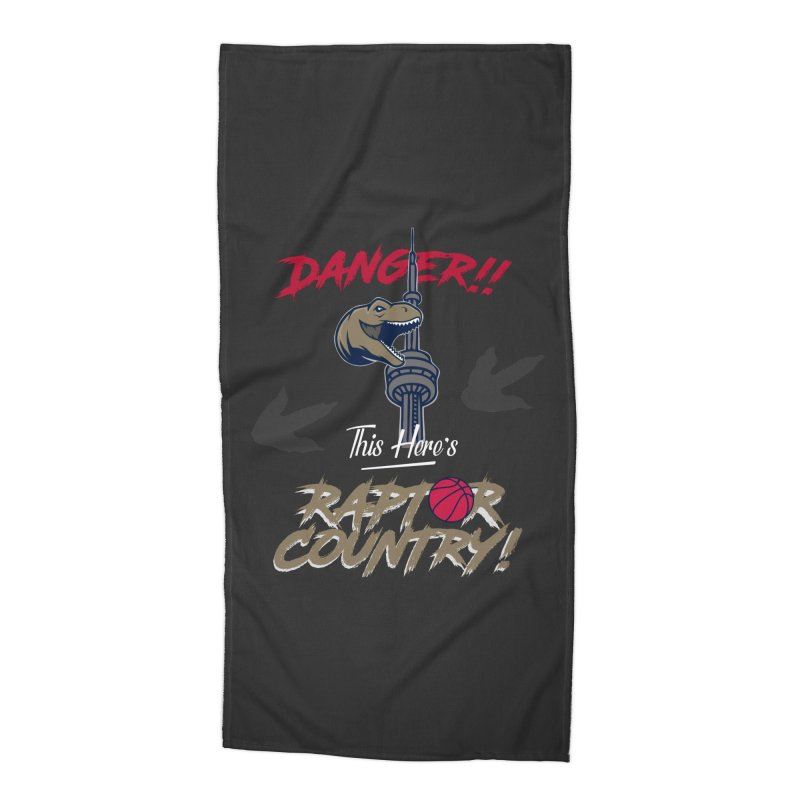 This Here's [Toronto] Raptor Country Accessories Beach Towel by Silli Philli Produktionz