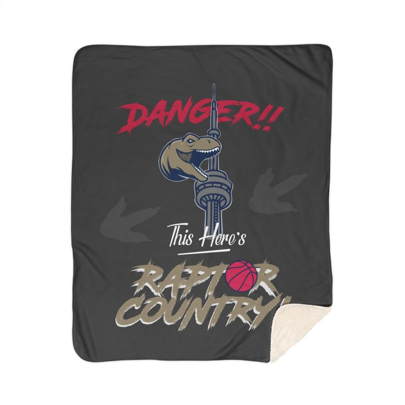 This Here's [Toronto] Raptor Country Home Sherpa Blanket Blanket by Silli Philli Produktionz | Custom Prints