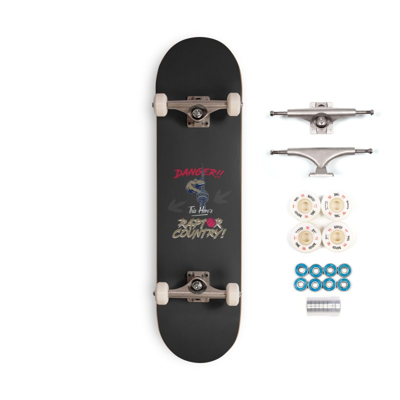 This Here's [Toronto] Raptor Country Accessories Complete - Premium Skateboard by Silli Philli Produktionz