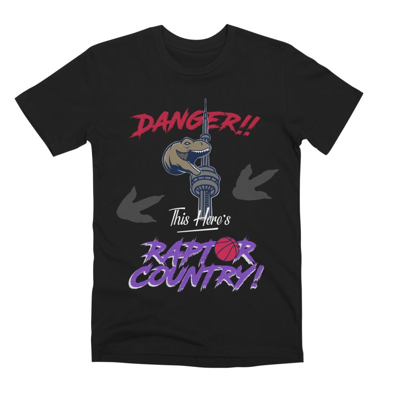 This Here's [Toronto] Raptor Country | Retro Men's Premium T-Shirt by Silli Philli Produktionz