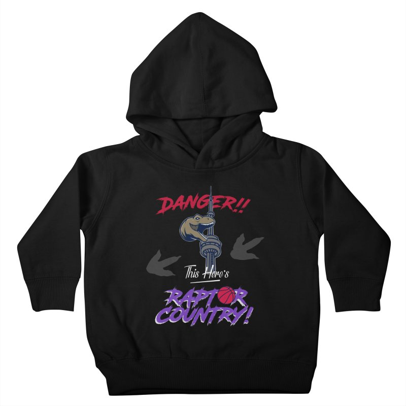 This Here's [Toronto] Raptor Country | Retro Kids Toddler Pullover Hoody by Silli Philli Produktionz