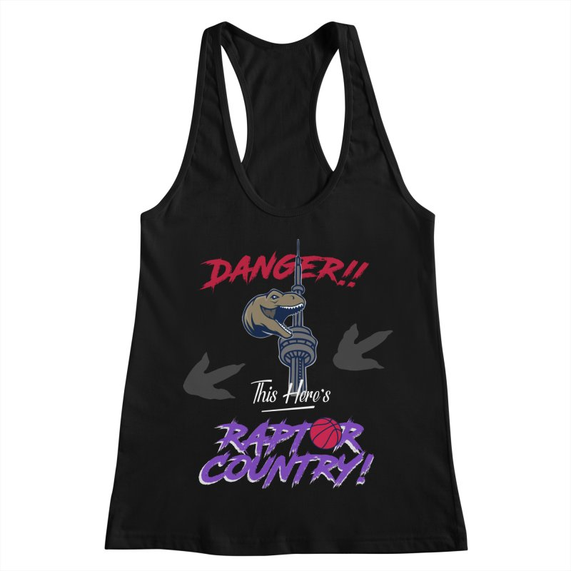 This Here's [Toronto] Raptor Country | Retro Women's Racerback Tank by Silli Philli Produktionz