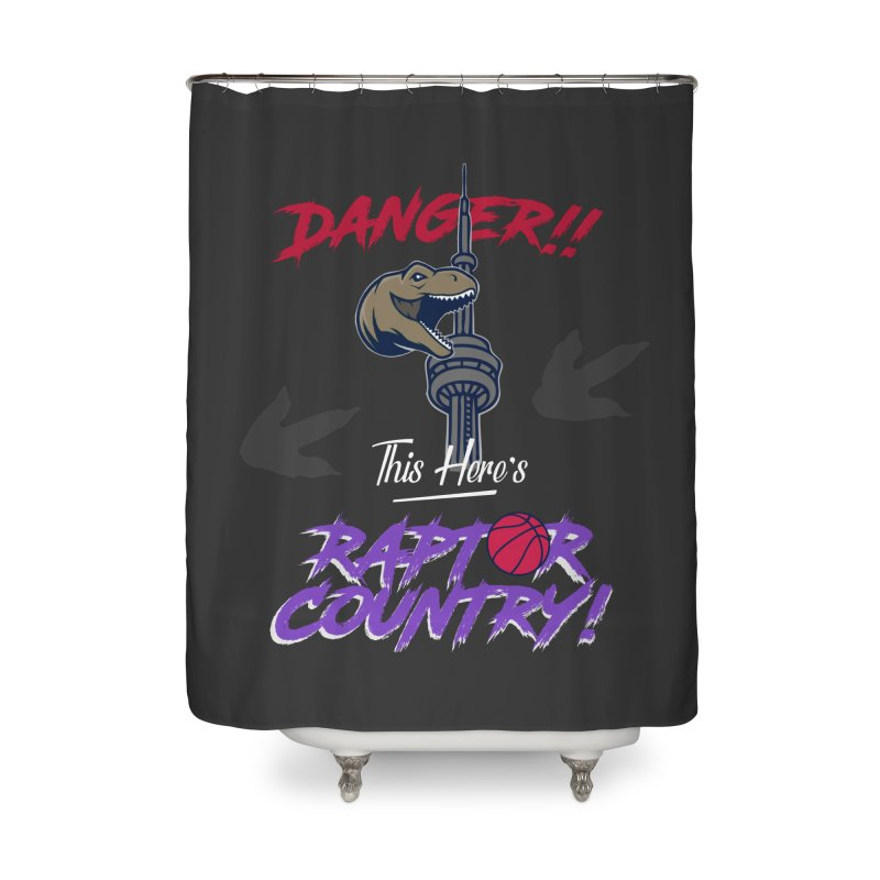 This Here's [Toronto] Raptor Country | Retro Home Shower Curtain by Silli Philli Produktionz