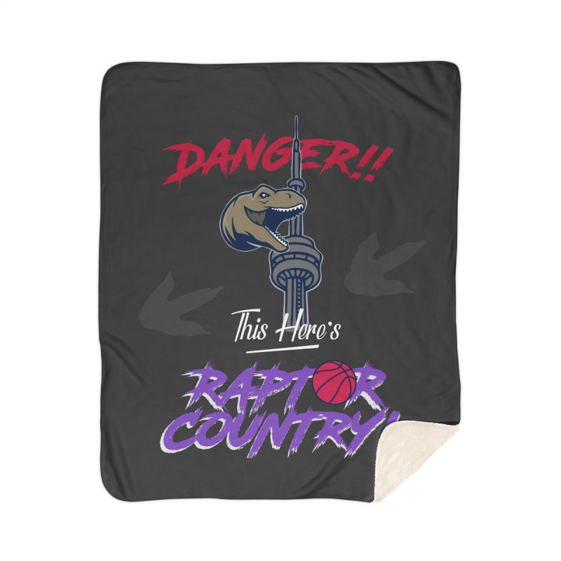 This Here's [Toronto] Raptor Country | Retro Home Sherpa Blanket Blanket by Silli Philli Produktionz | Custom Prints