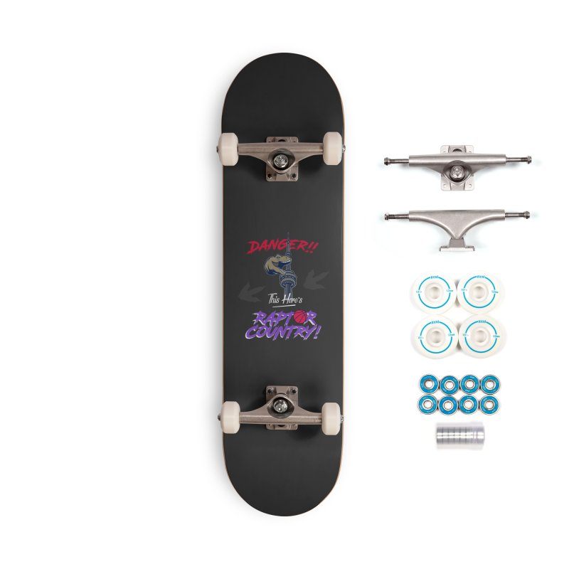 This Here's [Toronto] Raptor Country | Retro Accessories Complete - Basic Skateboard by Silli Philli Produktionz