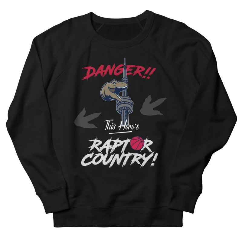 This Here's [Toronto] Raptor Country | Silver Men's French Terry Sweatshirt by Silli Philli Produktionz | Custom Prints