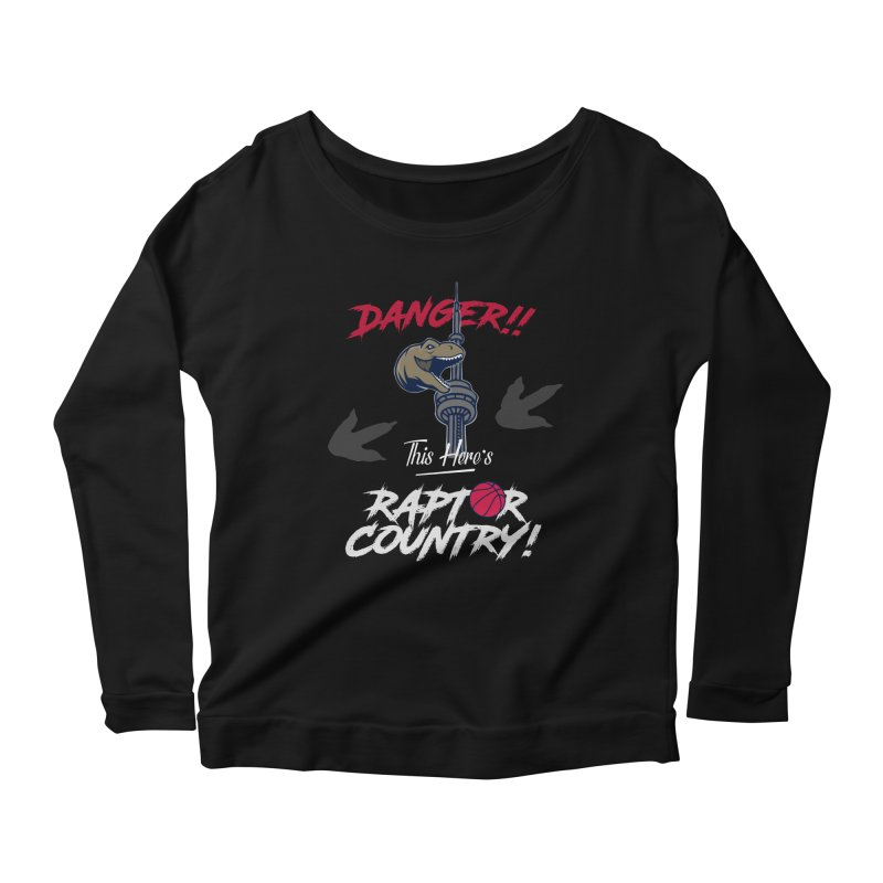 This Here's [Toronto] Raptor Country | Silver Women's Scoop Neck Longsleeve T-Shirt by Silli Philli Produktionz