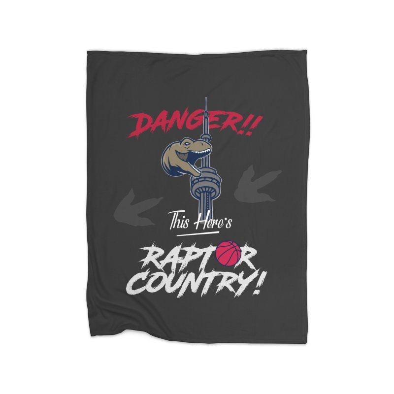 This Here's [Toronto] Raptor Country | Silver Home Fleece Blanket Blanket by Silli Philli Produktionz