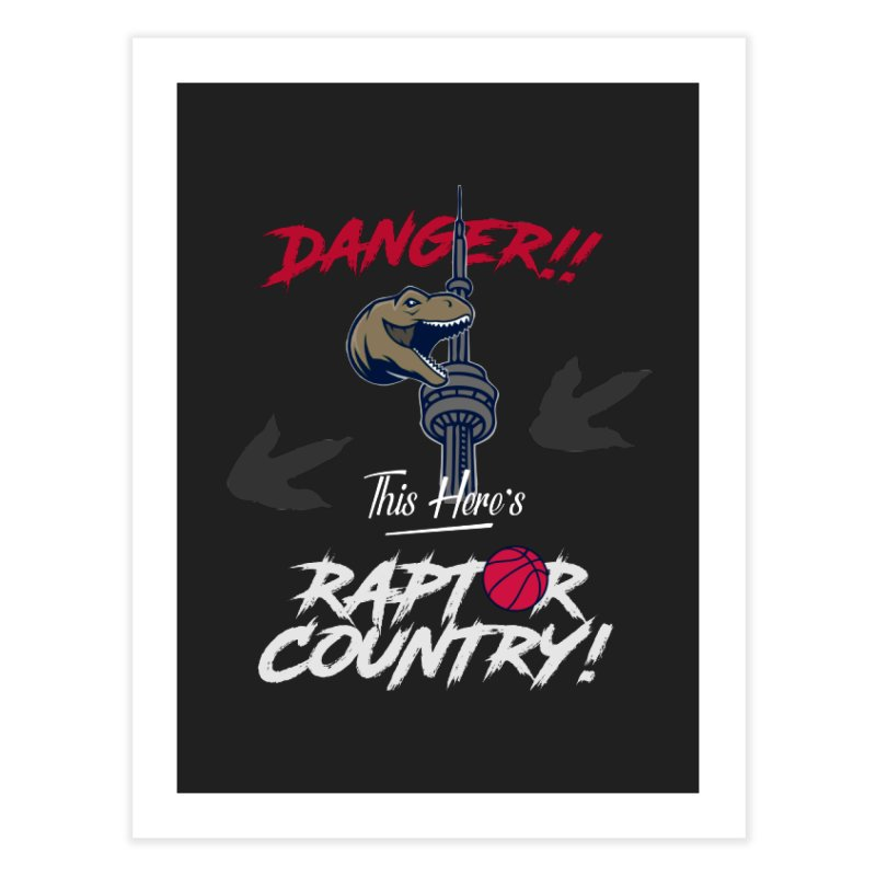 This Here's [Toronto] Raptor Country | Silver Home Fine Art Print by Silli Philli Produktionz