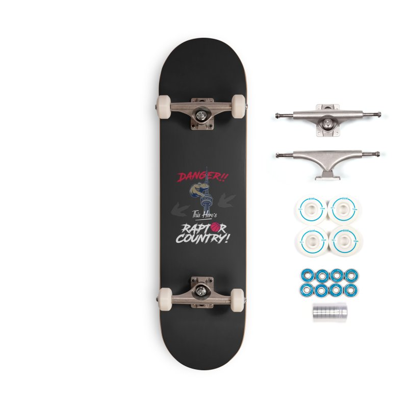 This Here's [Toronto] Raptor Country | Silver Accessories Complete - Basic Skateboard by Silli Philli Produktionz