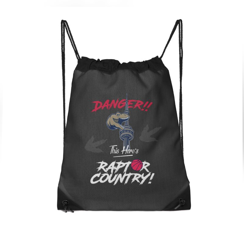 This Here's [Toronto] Raptor Country | Silver Accessories Drawstring Bag Bag by Silli Philli Produktionz | Custom Prints