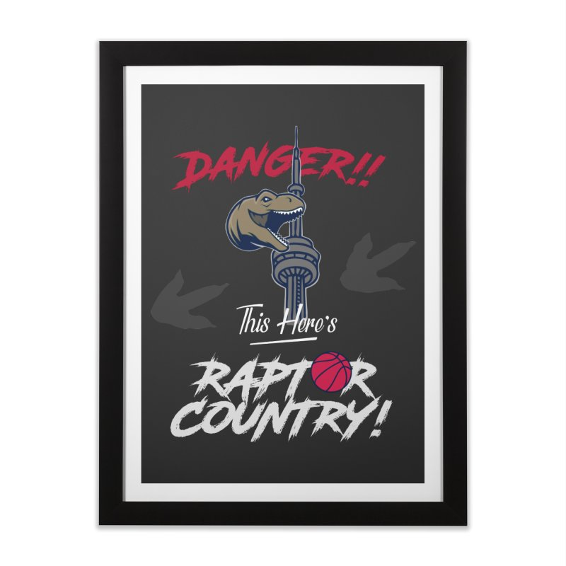 This Here's [Toronto] Raptor Country | Silver Home Framed Fine Art Print by Silli Philli Produktionz | Custom Prints
