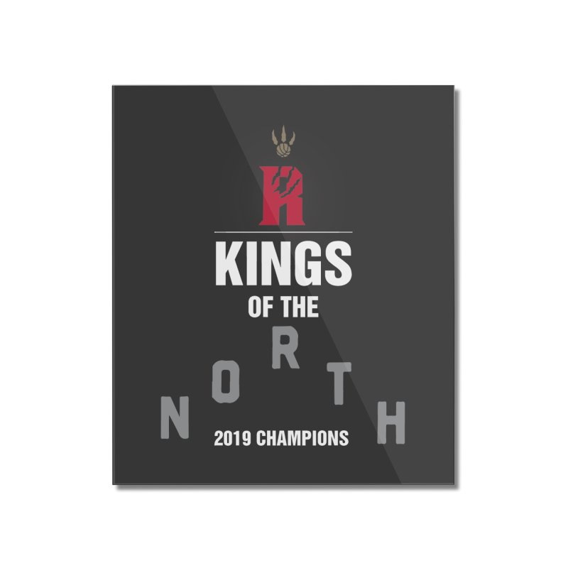 Kings of the NORTH | Champion Edition Home Mounted Acrylic Print by Silli Philli Produktionz