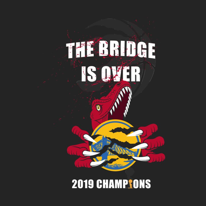 The Bridge Is Over | Toronto Raptors Champions by Silli Philli Produktionz