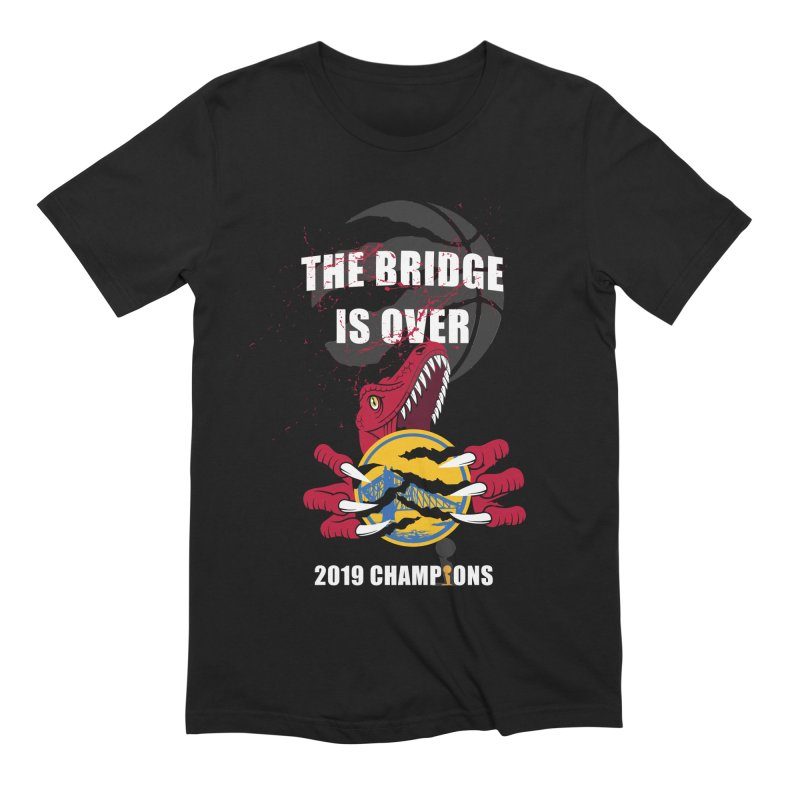 The Bridge Is Over | Toronto Raptors Champions Men's Extra Soft T-Shirt by Silli Philli Produktionz
