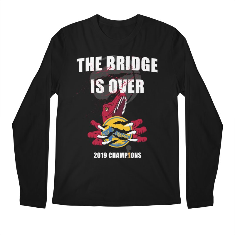 The Bridge Is Over | Toronto Raptors Champions Men's Regular Longsleeve T-Shirt by Silli Philli Produktionz
