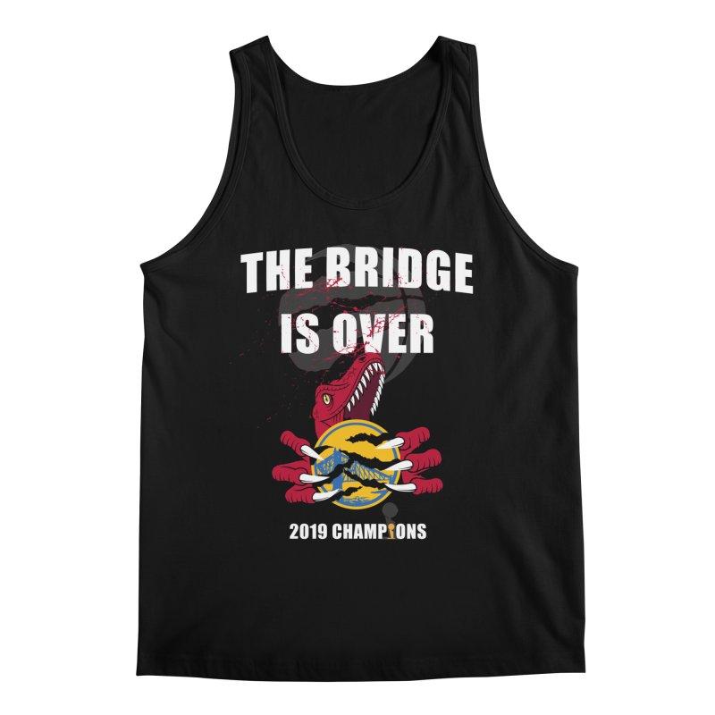 The Bridge Is Over   Toronto Raptors Champions Men's Tank by Silli Philli Produktionz   Custom Prints