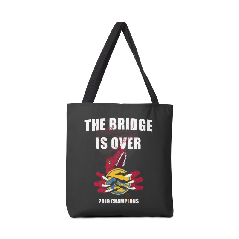 The Bridge Is Over | Toronto Raptors Champions Accessories Tote Bag Bag by Silli Philli Produktionz | Custom Prints