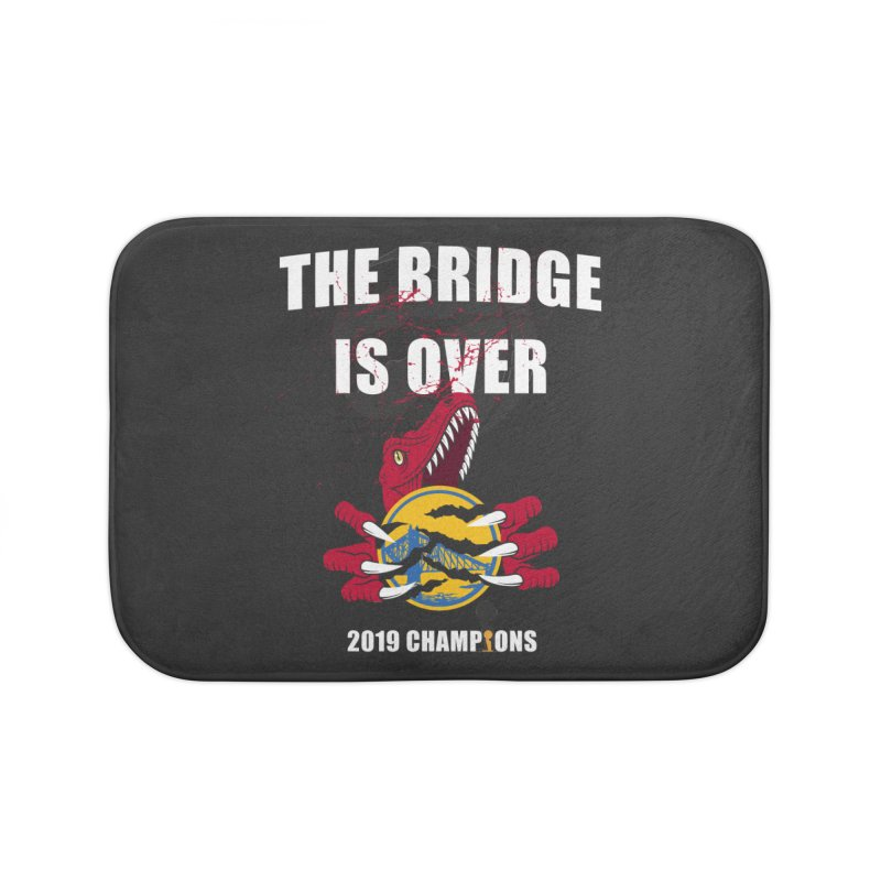 The Bridge Is Over | Toronto Raptors Champions Home Bath Mat by Silli Philli Produktionz