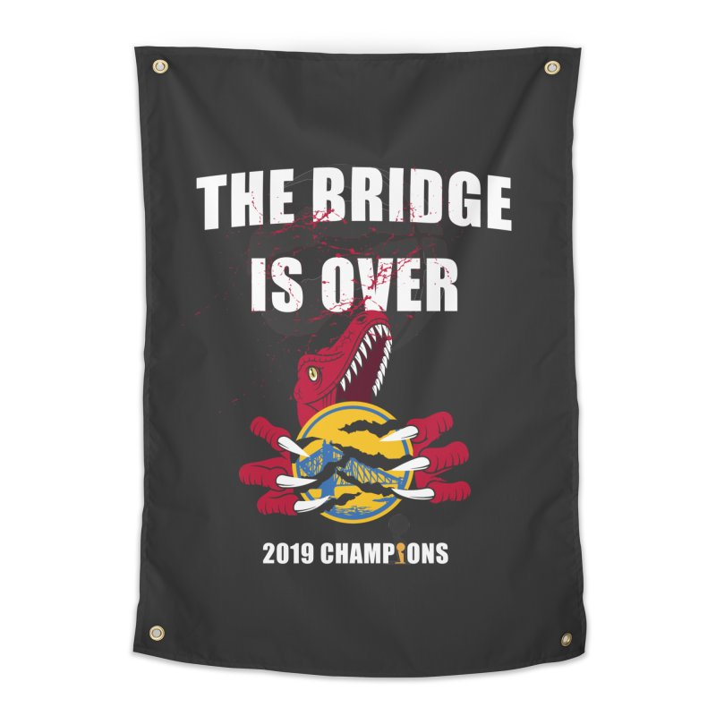 The Bridge Is Over | Toronto Raptors Champions Home Tapestry by Silli Philli Produktionz