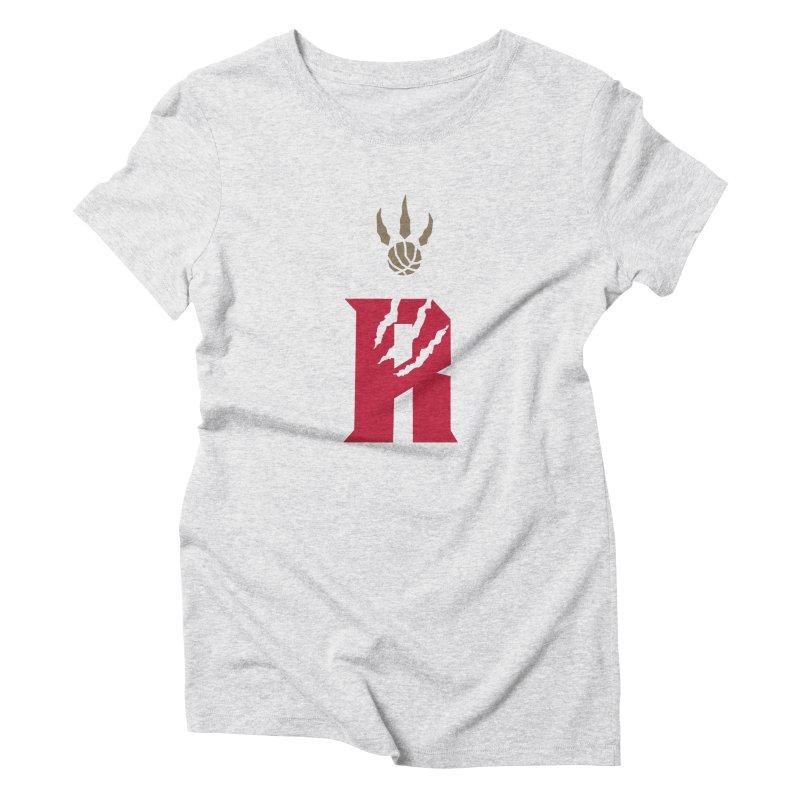 [Toronto] Raptors R Kings Women's Triblend T-Shirt by Silli Philli Produktionz