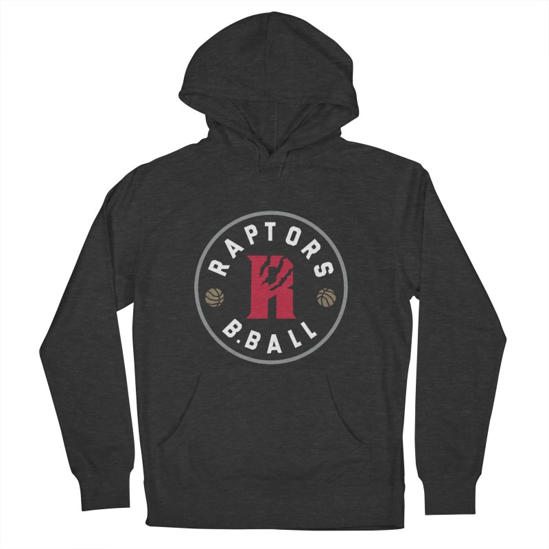 [Toronto] Raptors B.Ball - Grey Women's French Terry Pullover Hoody by Silli Philli Produktionz