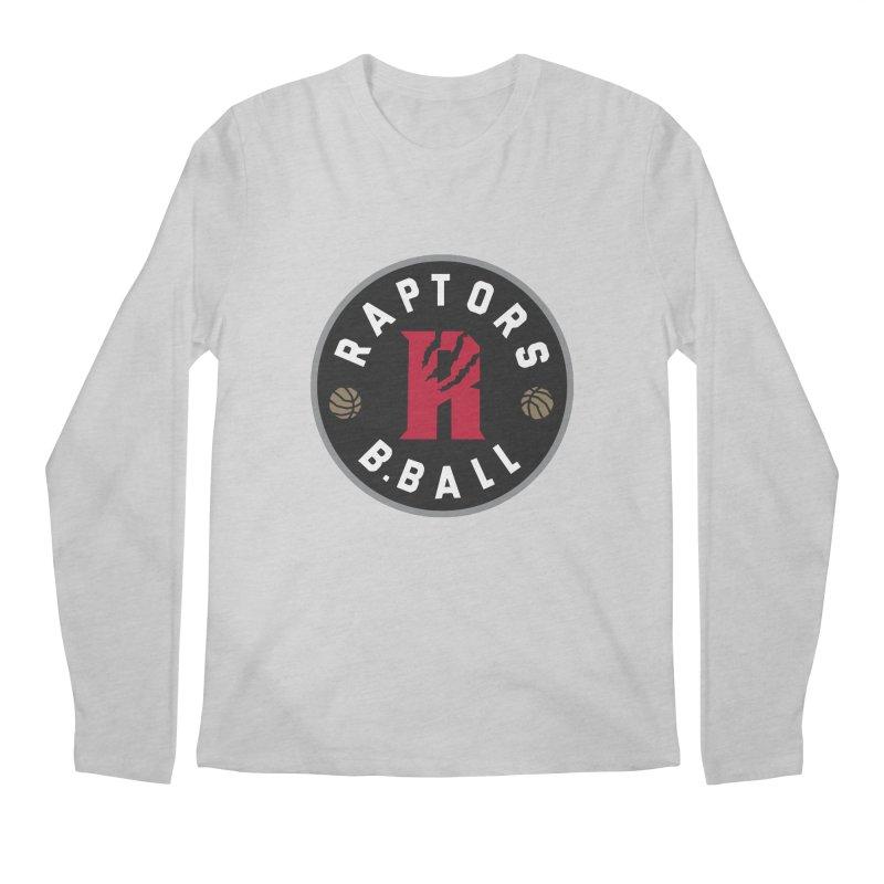 [Toronto] Raptors B.Ball - Grey Men's Regular Longsleeve T-Shirt by Silli Philli Produktionz