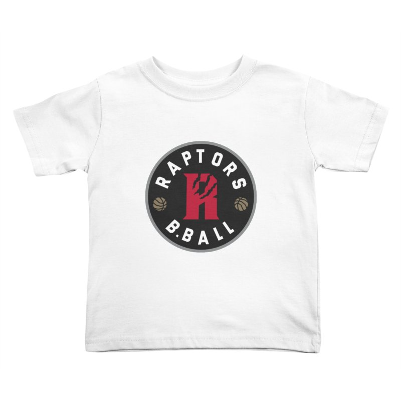 [Toronto] Raptors B.Ball - Grey Kids Toddler T-Shirt by Silli Philli Produktionz