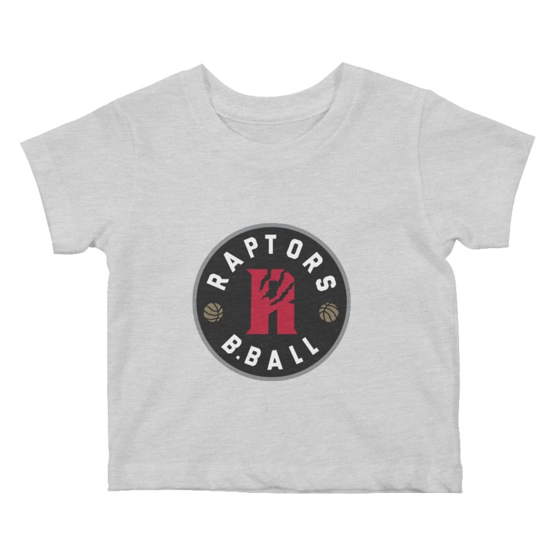 [Toronto] Raptors B.Ball - Grey Kids Baby T-Shirt by Silli Philli Produktionz | Custom Prints