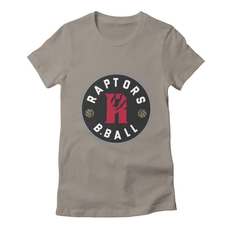 [Toronto] Raptors B.Ball - Grey Women's Fitted T-Shirt by Silli Philli Produktionz