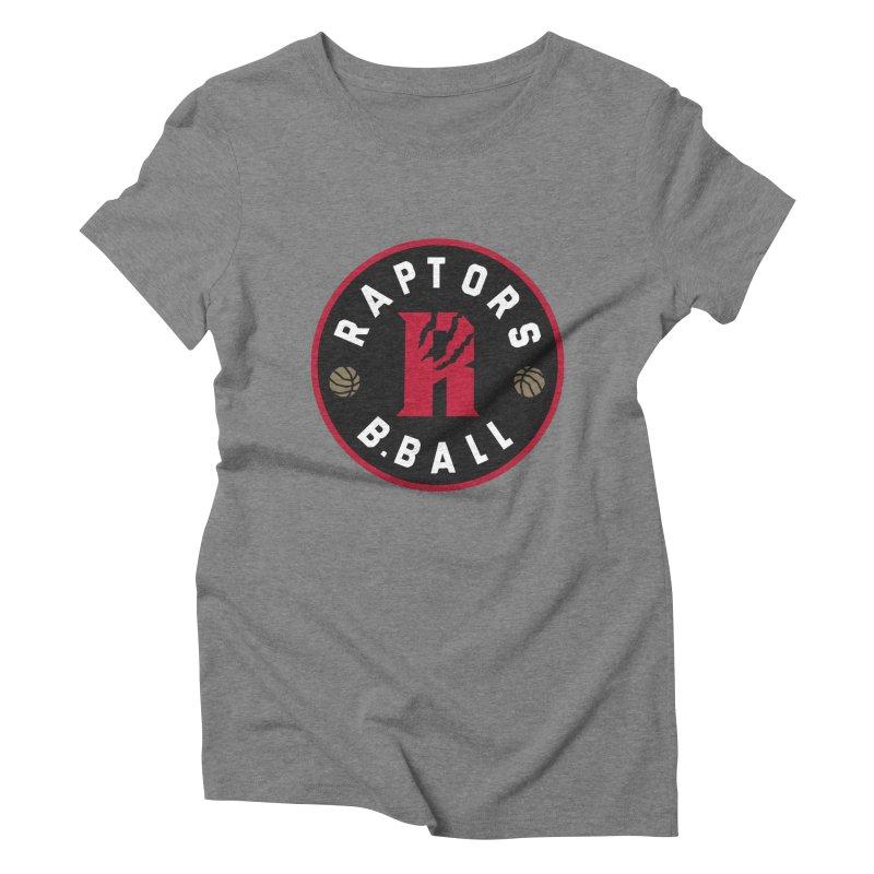 [Toronto] Raptors B.Ball - Red Women's Triblend T-Shirt by Silli Philli Produktionz