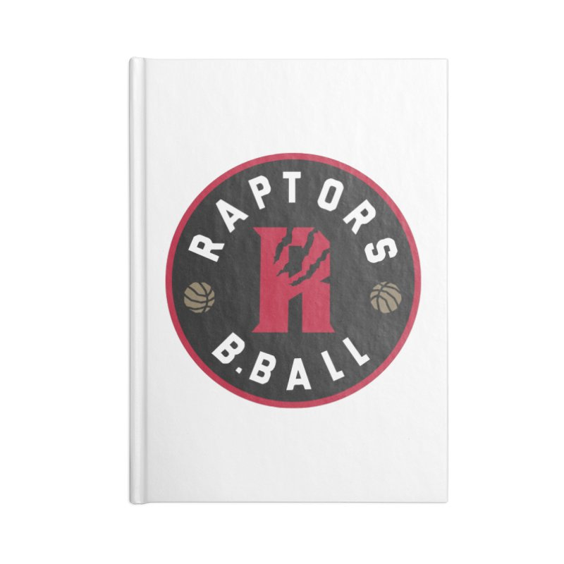 [Toronto] Raptors B.Ball - Red Accessories Blank Journal Notebook by Silli Philli Produktionz