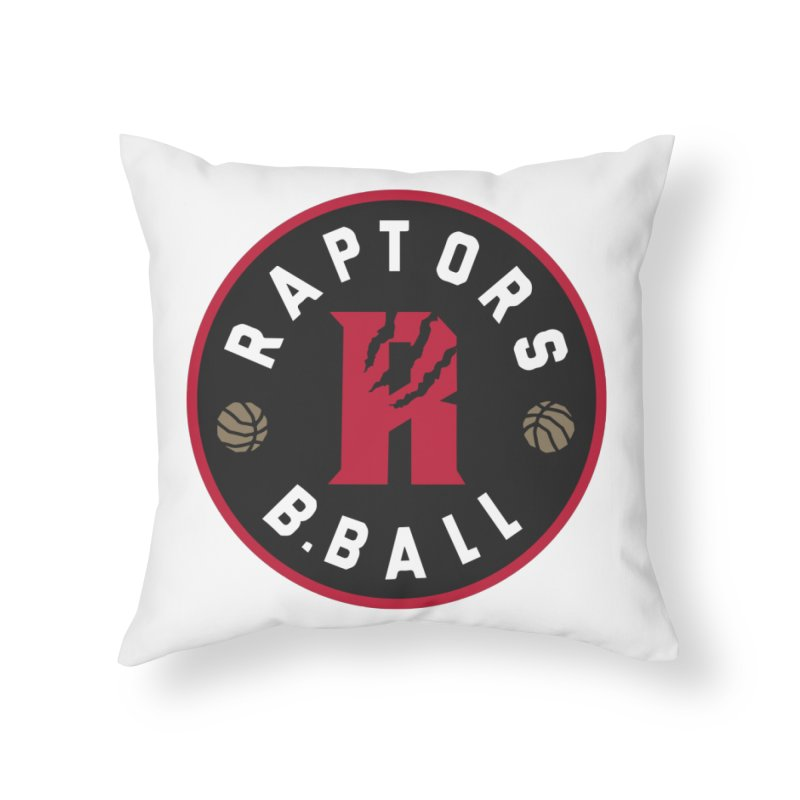 [Toronto] Raptors B.Ball - Red Home Throw Pillow by Silli Philli Produktionz