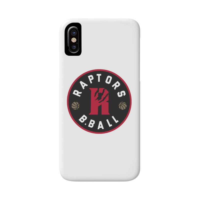 [Toronto] Raptors B.Ball - Red Accessories Phone Case by Silli Philli Produktionz