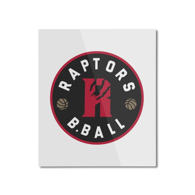 [Toronto] Raptors B.Ball - Red Home Mounted Aluminum Print by Silli Philli Produktionz