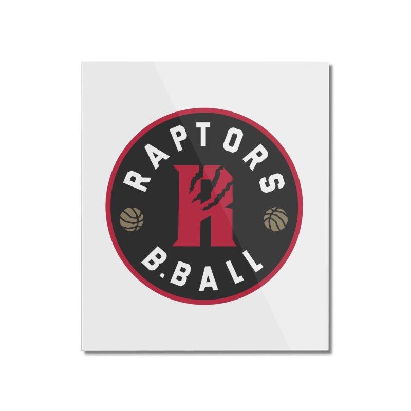 [Toronto] Raptors B.Ball - Red Home Mounted Acrylic Print by Silli Philli Produktionz