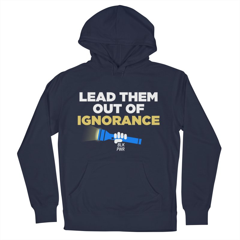 BLKPWR - Out Of Ignorance Women's French Terry Pullover Hoody by Silli Philli Produktionz