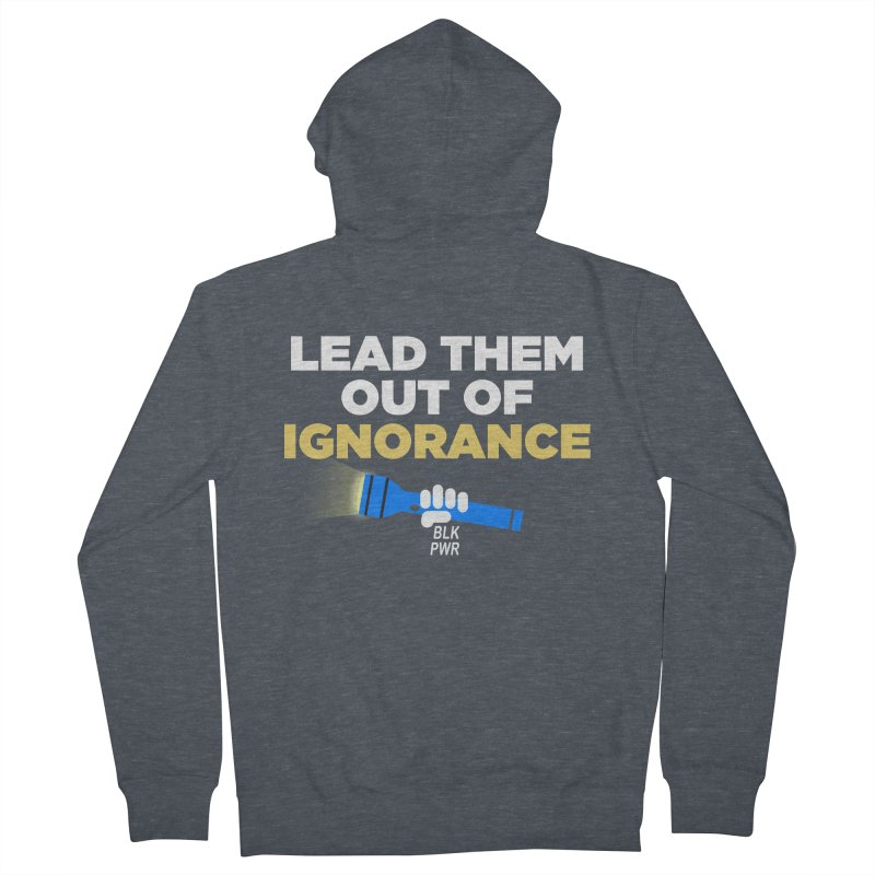 BLKPWR - Out Of Ignorance Women's French Terry Zip-Up Hoody by Silli Philli Produktionz