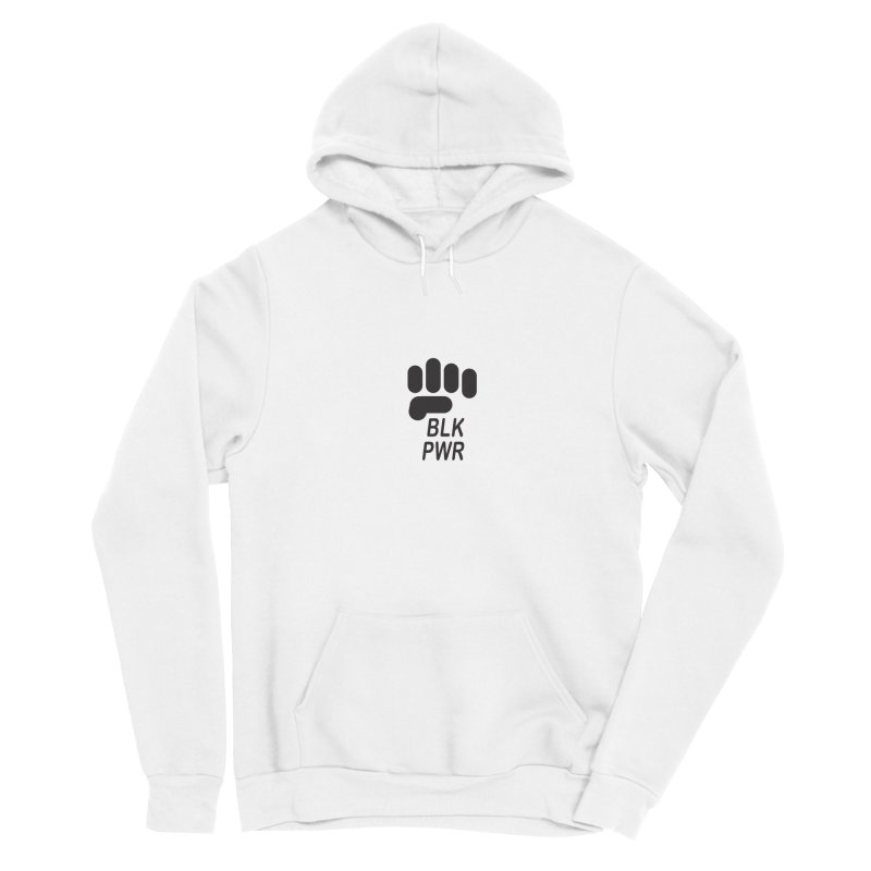 BLKPWR Fist Women's Pullover Hoody by Silli Philli Produktionz | Custom Prints