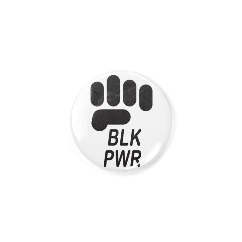BLKPWR Fist Accessories Button by Silli Philli Produktionz   Custom Prints