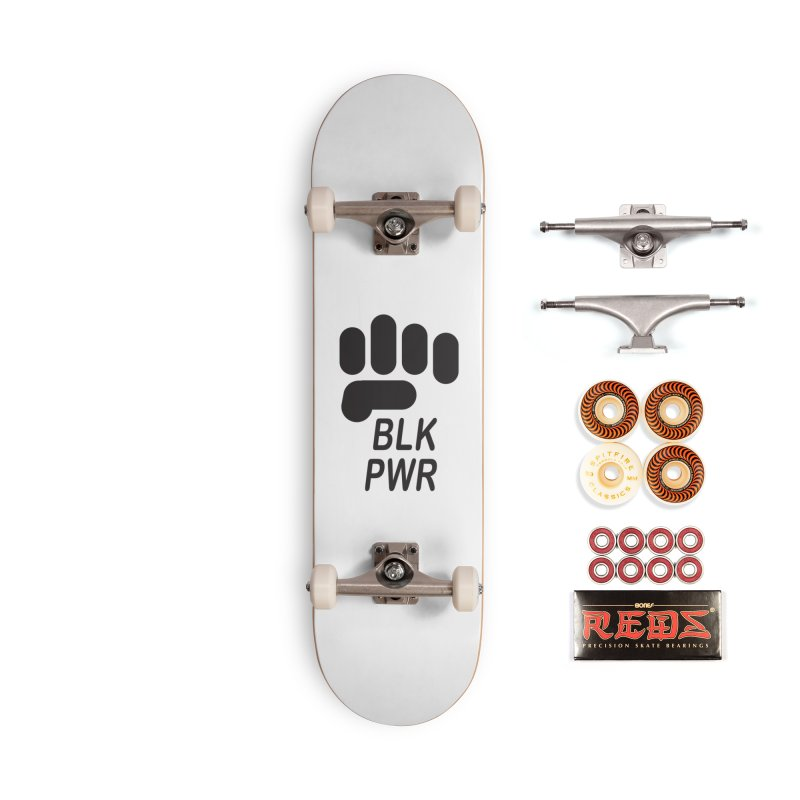 BLKPWR Fist Accessories Skateboard by Silli Philli Produktionz | Custom Prints