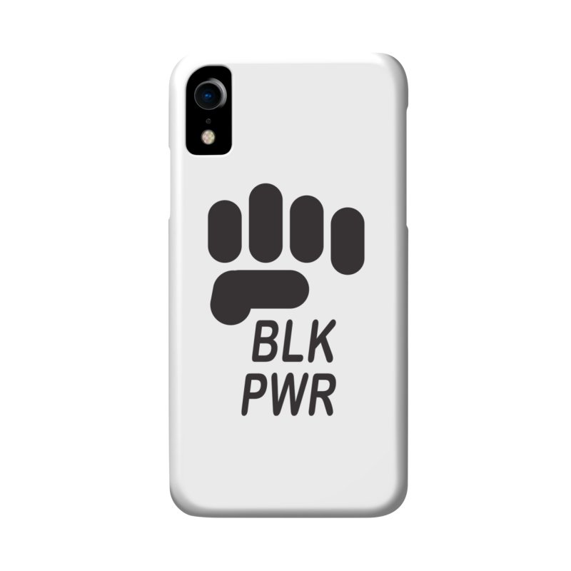 BLKPWR Fist Accessories Phone Case by Silli Philli Produktionz   Custom Prints