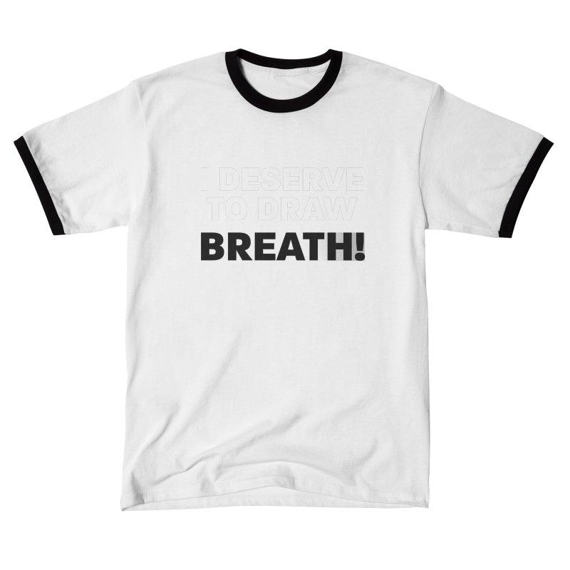 BLKPWR - Draw Breath - White Men's T-Shirt by Silli Philli Produktionz | Custom Prints