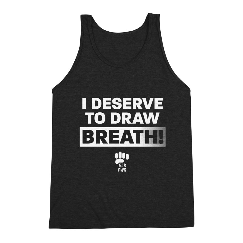 BLKPWR - Draw Breath - White Men's Tank by Silli Philli Produktionz | Custom Prints